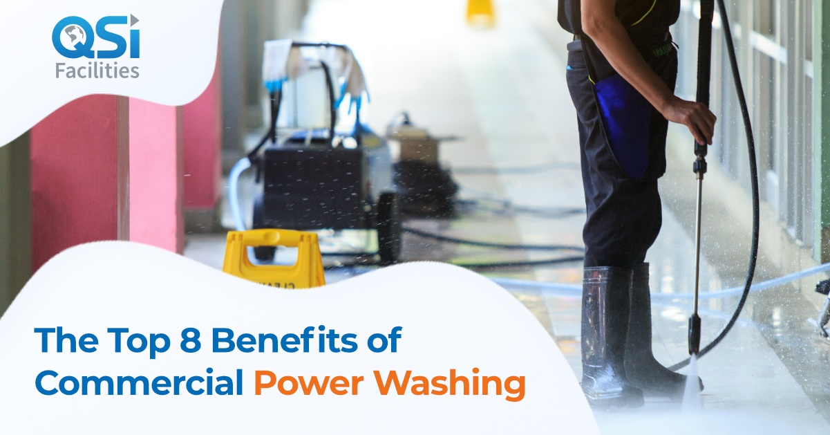Benefits of Commercial Power Washing QSI