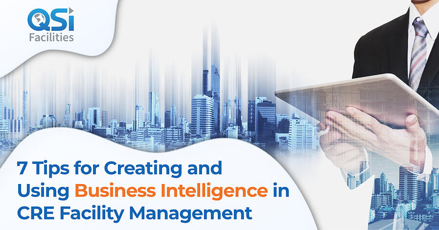 Business Intelligence in CRE Facility Management QSI