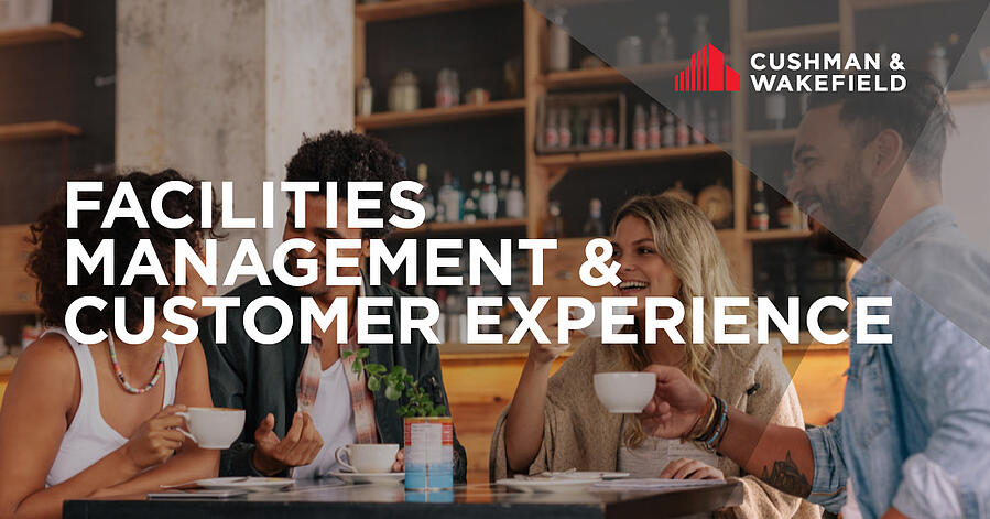 Facilities Management and Customer Experience6