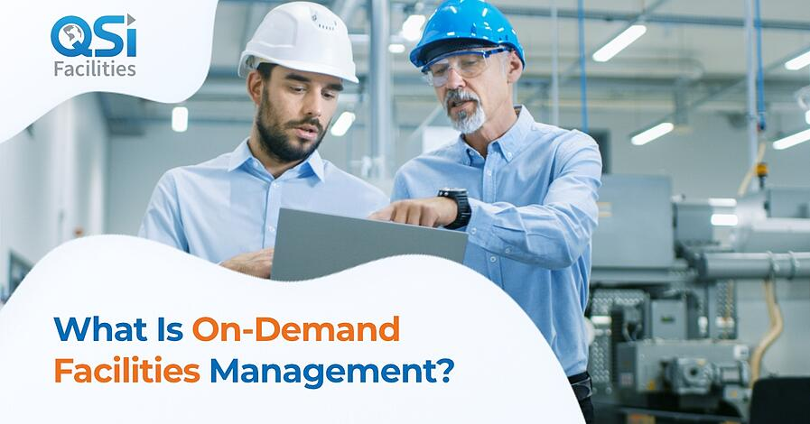 On-Demand Facilities Management QSI