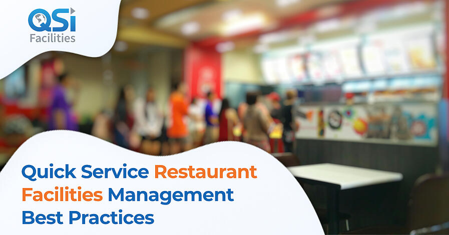 Quick Service Restaurant Facilities Management QSI 2