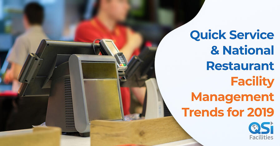 Restaurant Facility Management Trends QSI