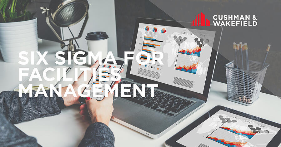 Six Sigma for Facilities Management