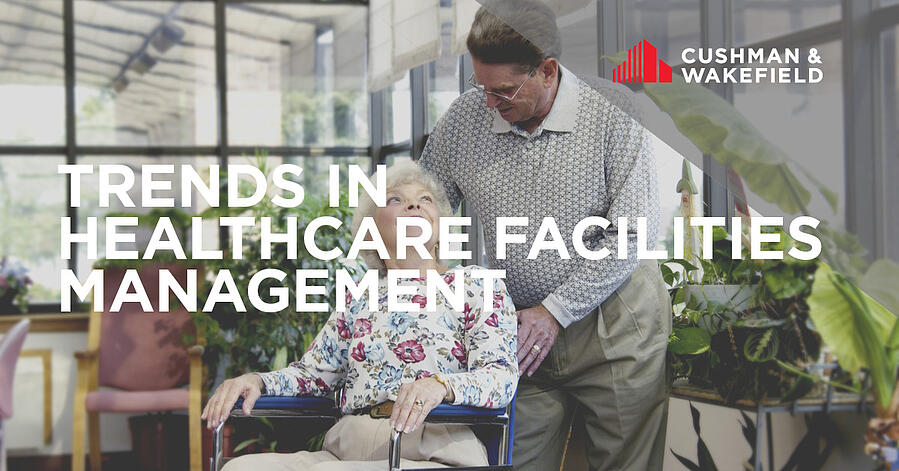 Trends in Healthcare Facilities Management