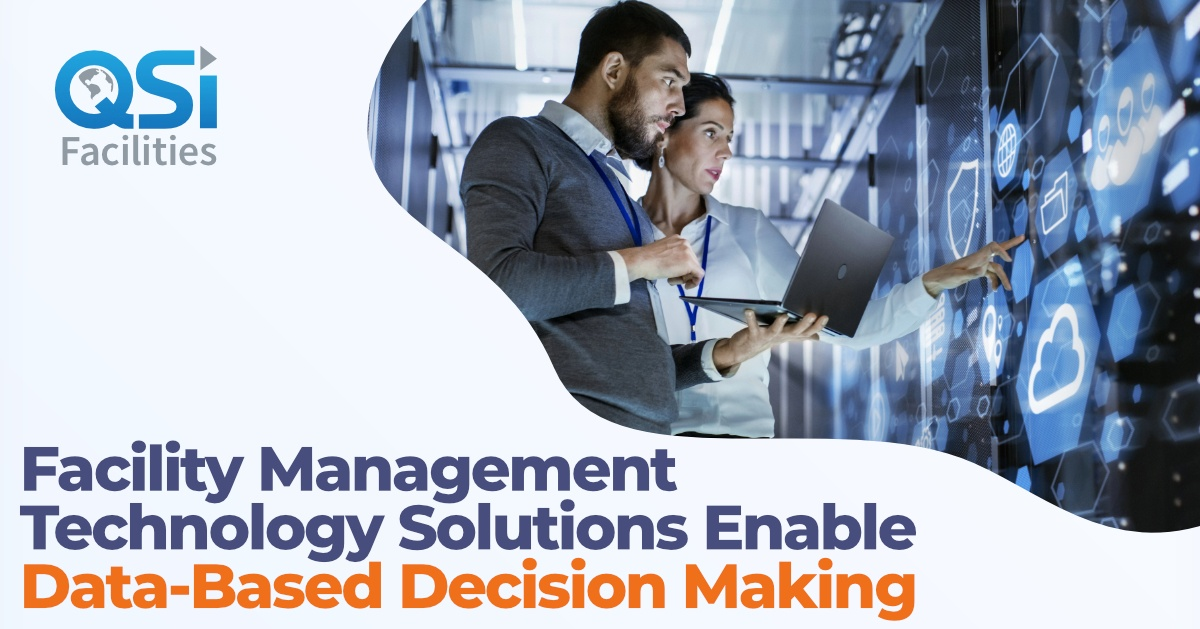 Technology Management Decisions: Facility Management Technology Solutions Enable Data-Based